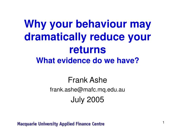 why your behaviour may dramatically reduce your returns what evidence do we have n.