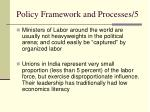 policy framework and processes 5