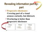 revealing information part by part