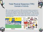 total physical response tpr example of activity