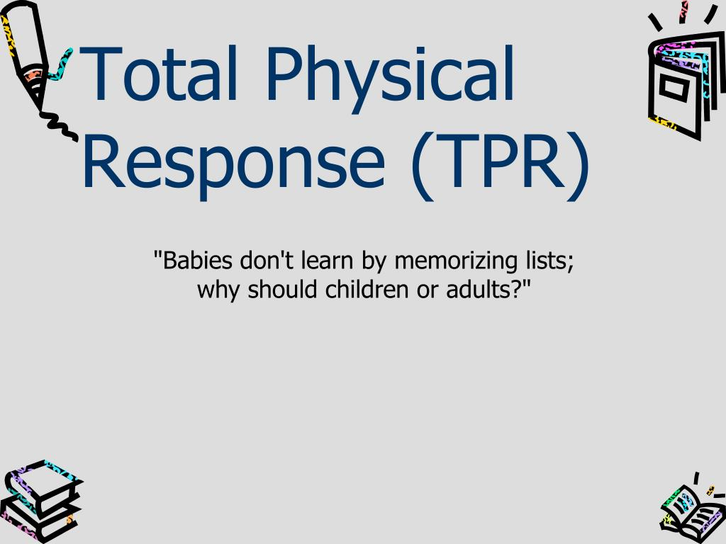 total physical response tpr l.