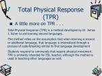 total physical response tpr3