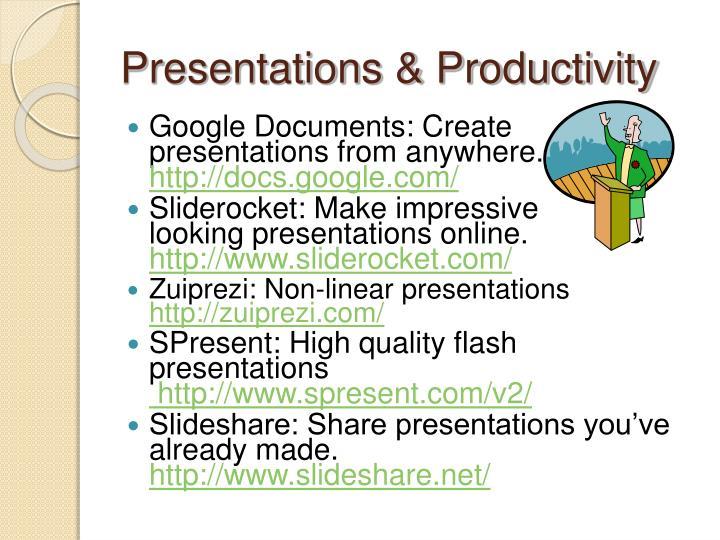 Presentations & Productivity