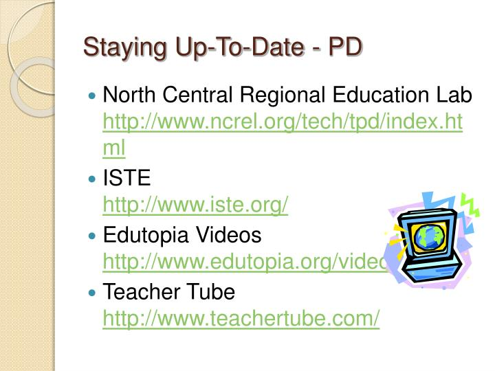 Staying Up-To-Date - PD