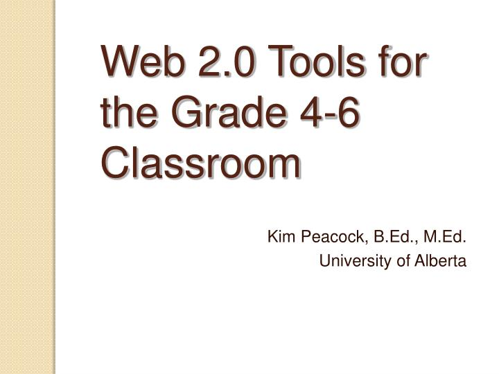 web 2 0 tools for the grade 4 6 classroom n.