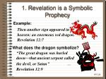 1 revelation is a symbolic prophecy
