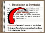 1 revelation is symbolic