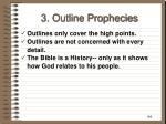 3 outline prophecies