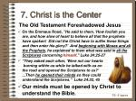 7 christ is the center