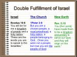 double fulfillment of israel39