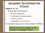 jerusalem symbolizes the church