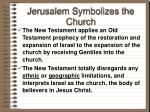 jerusalem symbolizes the church46