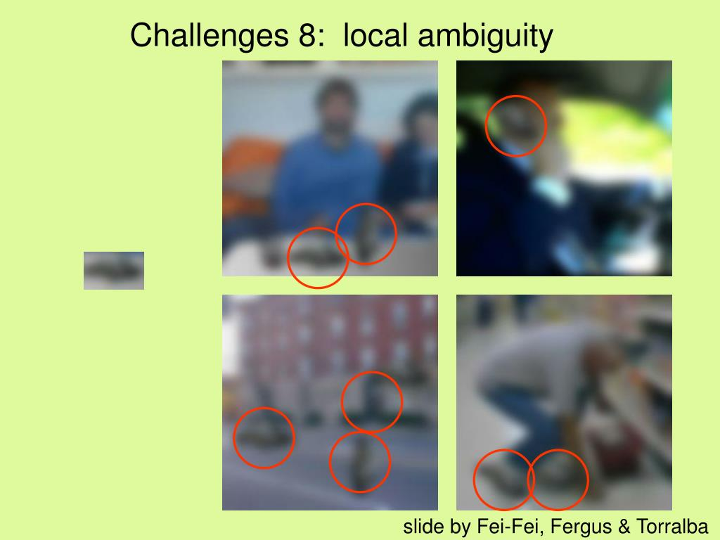 Challenges 8:  local ambiguity