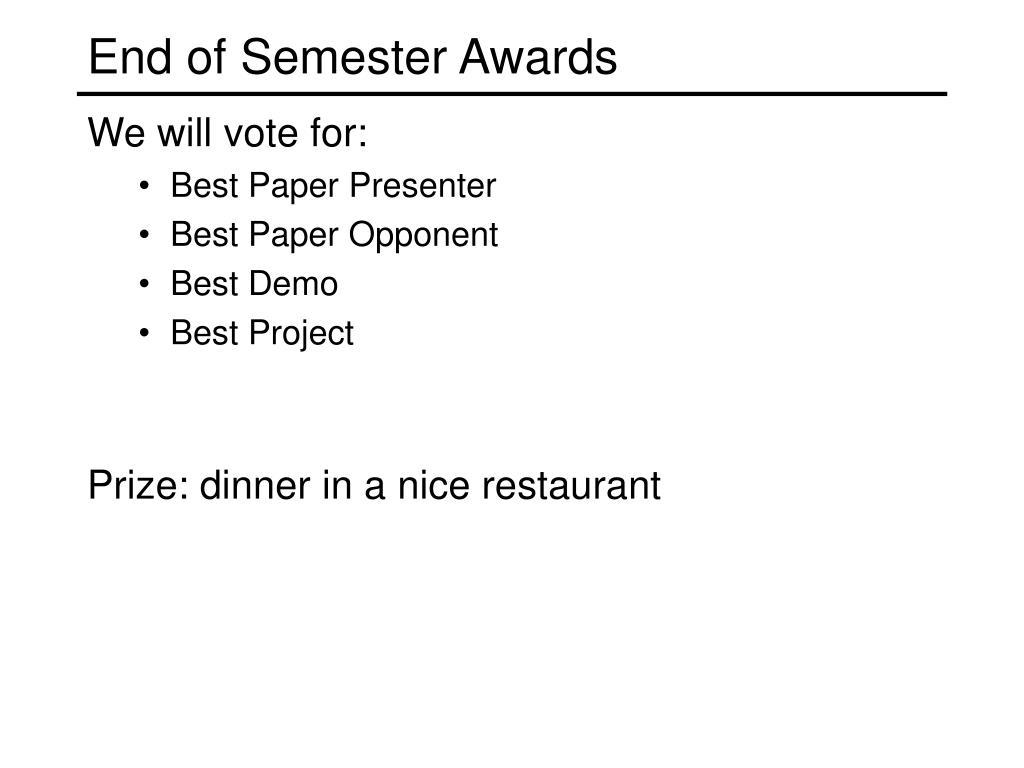 End of Semester Awards
