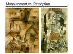 measurement vs perception