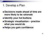 1 develop a plan