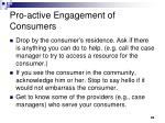 pro active engagement of consumers