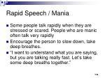 rapid speech mania