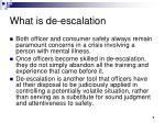 what is de escalation7