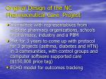 original design of the nc pharmaceutical care project