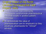 original intent of the north carolina pharmaceutical care project 1993