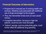 financial outcomes of intervention