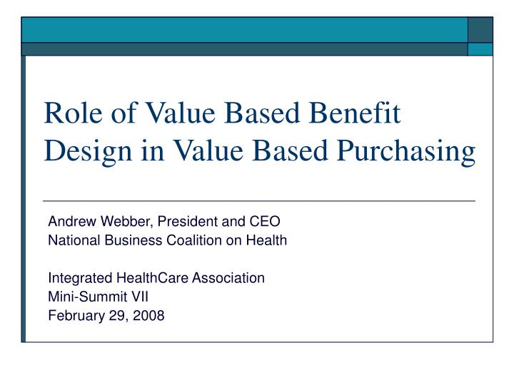 role of value based benefit design in value based purchasing n.