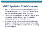 vbbd applied to health insurance