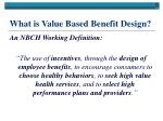 what is value based benefit design