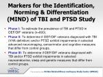 markers for the identification norming differentiation mind of tbi and ptsd study