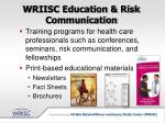 wriisc education risk communication
