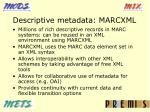 descriptive metadata marcxml