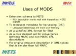 uses of mods