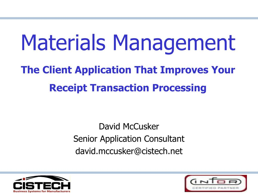 materials management the client application that improves your receipt transaction processing l.