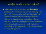 so what is a literature review
