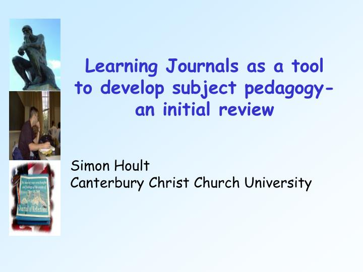 learning journals as a tool to develop subject pedagogy an initial review n.