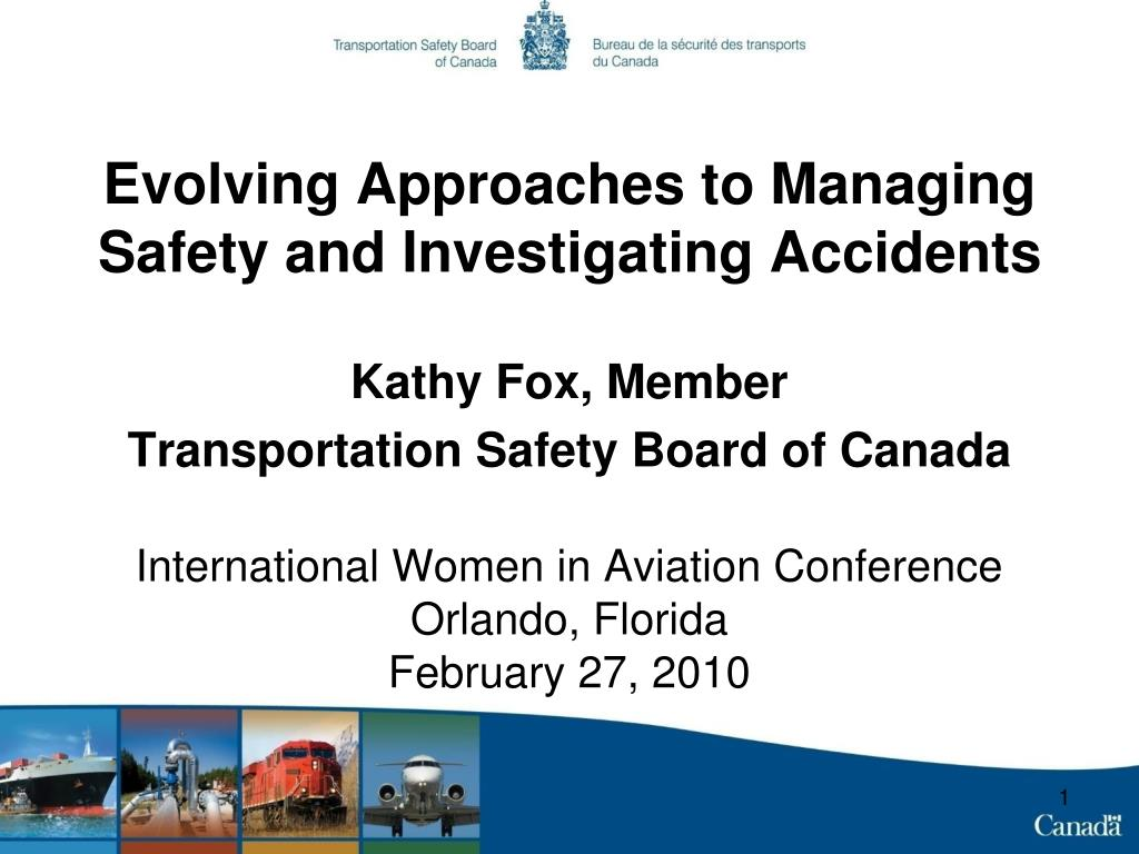 evolving approaches to managing safety and investigating accidents l.
