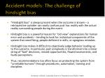accident models the challenge of hindsight bias