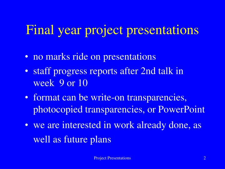 Final year project presentations