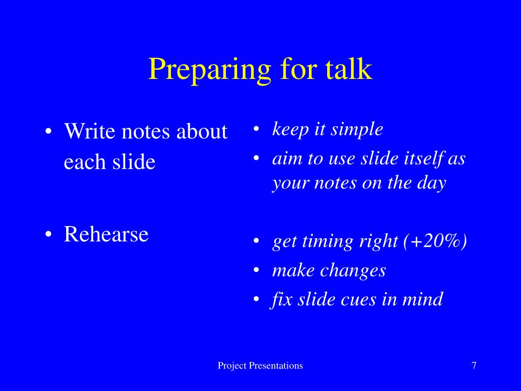 Write notes about each slide