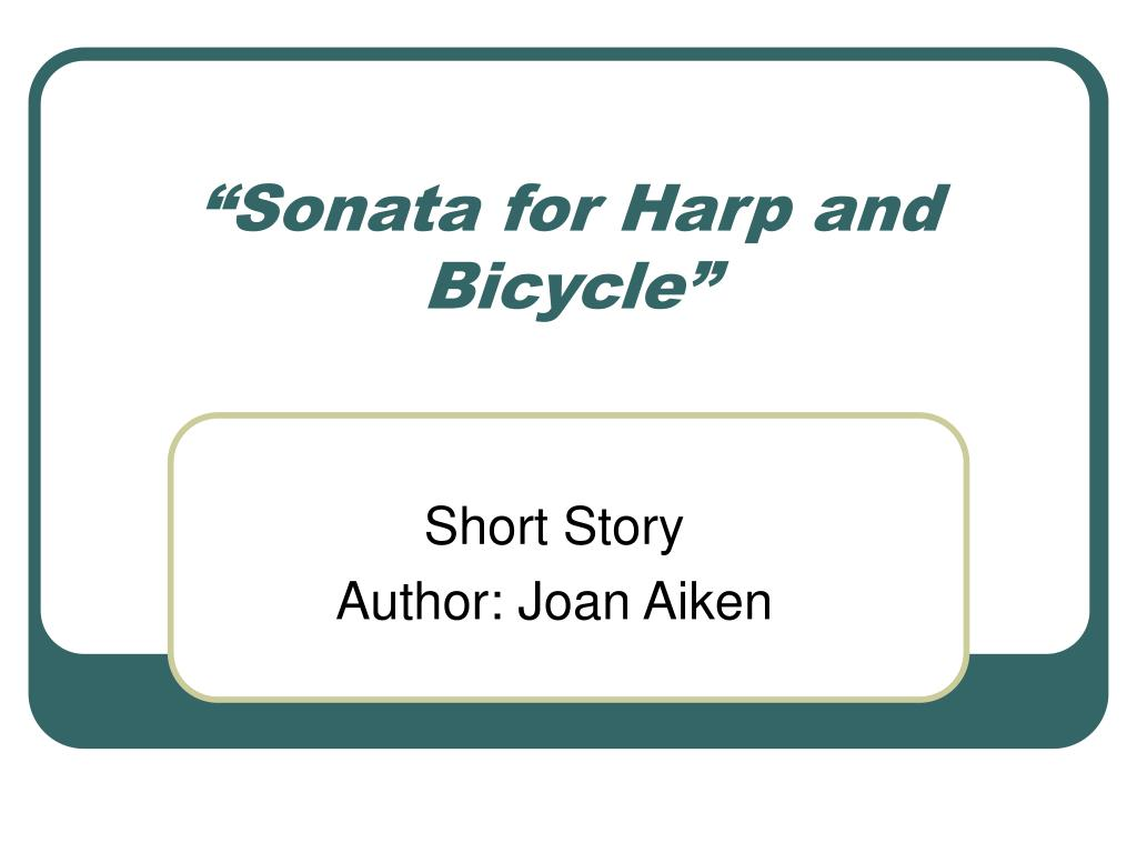 sonata for harp and bicycle l.