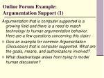 online forum example argumentation support 1