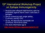 15 th international workshop project on epitope immunogenicity