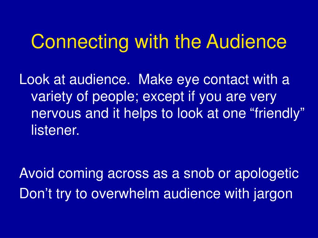 Connecting with the Audience