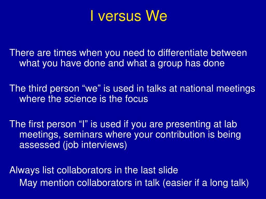 I versus We