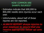how common are sharps injuries