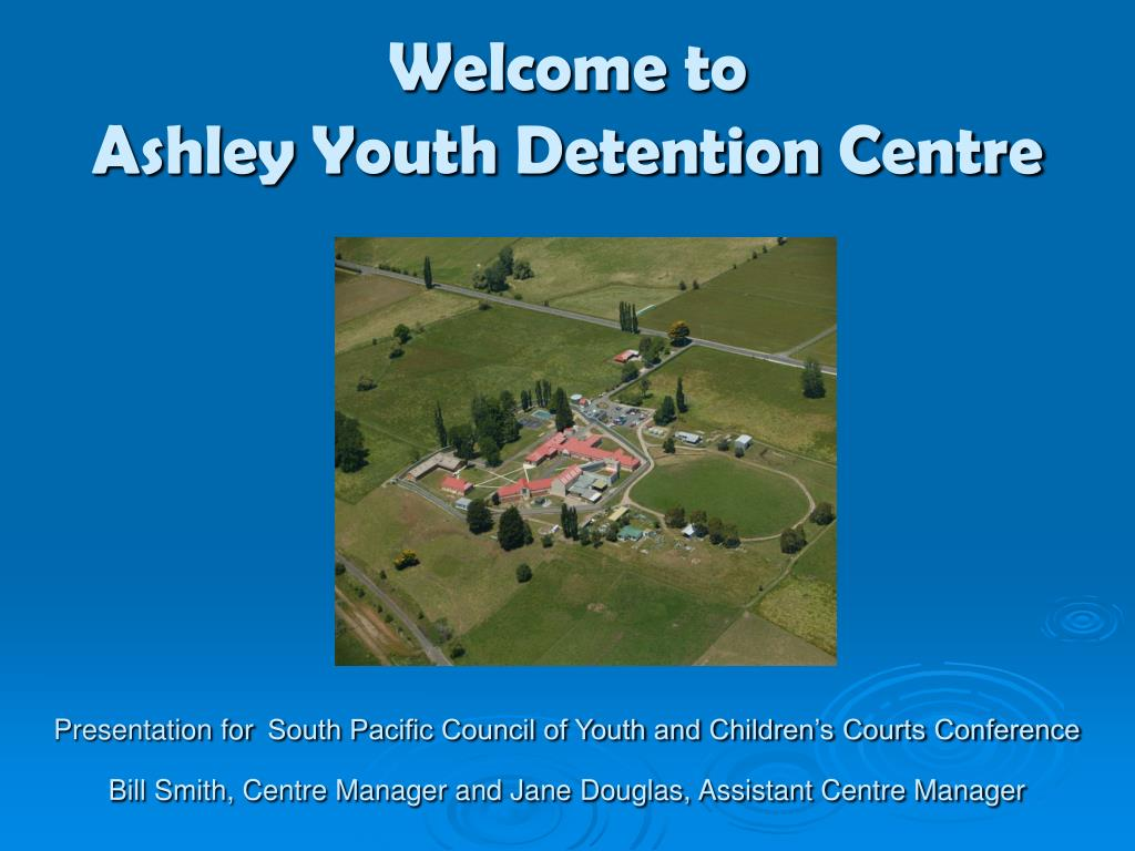 welcome to ashley youth detention centre l.