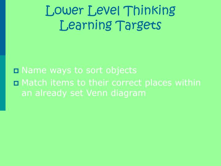 Lower level thinking learning targets