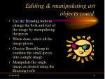 editing manipulating art objects contd