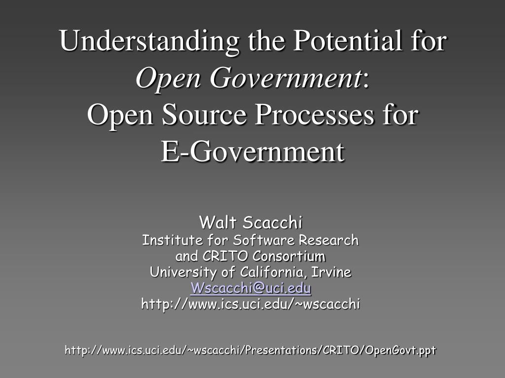understanding the potential for open government open source processes for e government